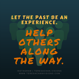 Let The Past Be An Experience